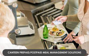 Canteen PrepaidPostpaid Meal Management Solutions