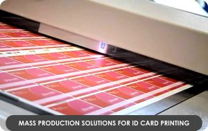 Mass production Solutions for ID Card printing