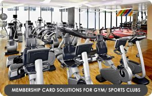 Membership Card Solutions for Gym Sports Clubs
