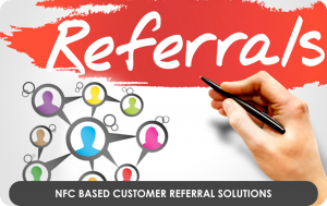 NFC based Customer Referral Solutions