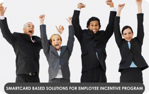 Smartcard based solutions for Employee Incentive program